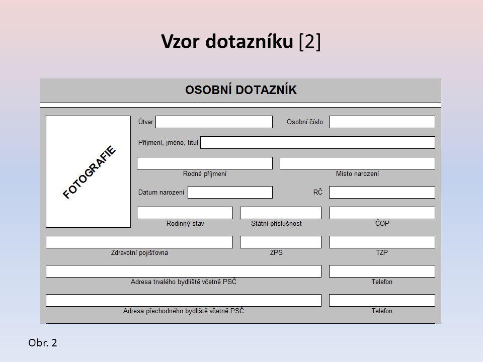 Vzor dotazníku [2] Obr. 2